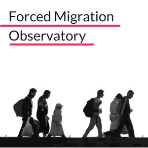 Forced Migration Observatory
