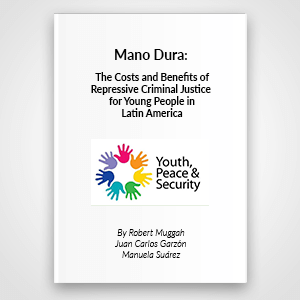 Mano Dura: The costs and benefits of repressive criminal justice for young people in Latin America