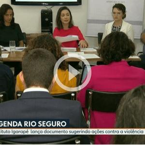 O Instituto Igarapé lançou hoje a Agenda Rio Seguro