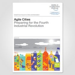 Agile Cities: Preparing for the Fourth Industrial Revolution