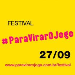 Aviso de pauta Festival #ParaVirarJogo