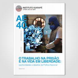 O TRABALHO NA PRISÃO E NA VIDA EM LIBERDADE: oportunidades e desafios da Política Nacional