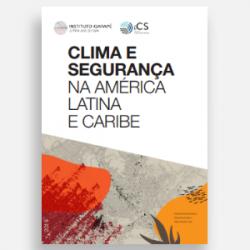 Clima e segurança na América Latina e no Caribe