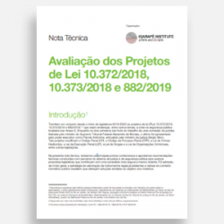 [Nota Técnica] Avaliação dos Projetos de Lei 10.372/2018, 10.373/2018 e 882/2019