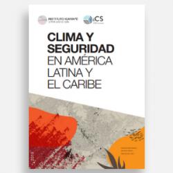 Clima y seguridad en América Latina y el Caribe