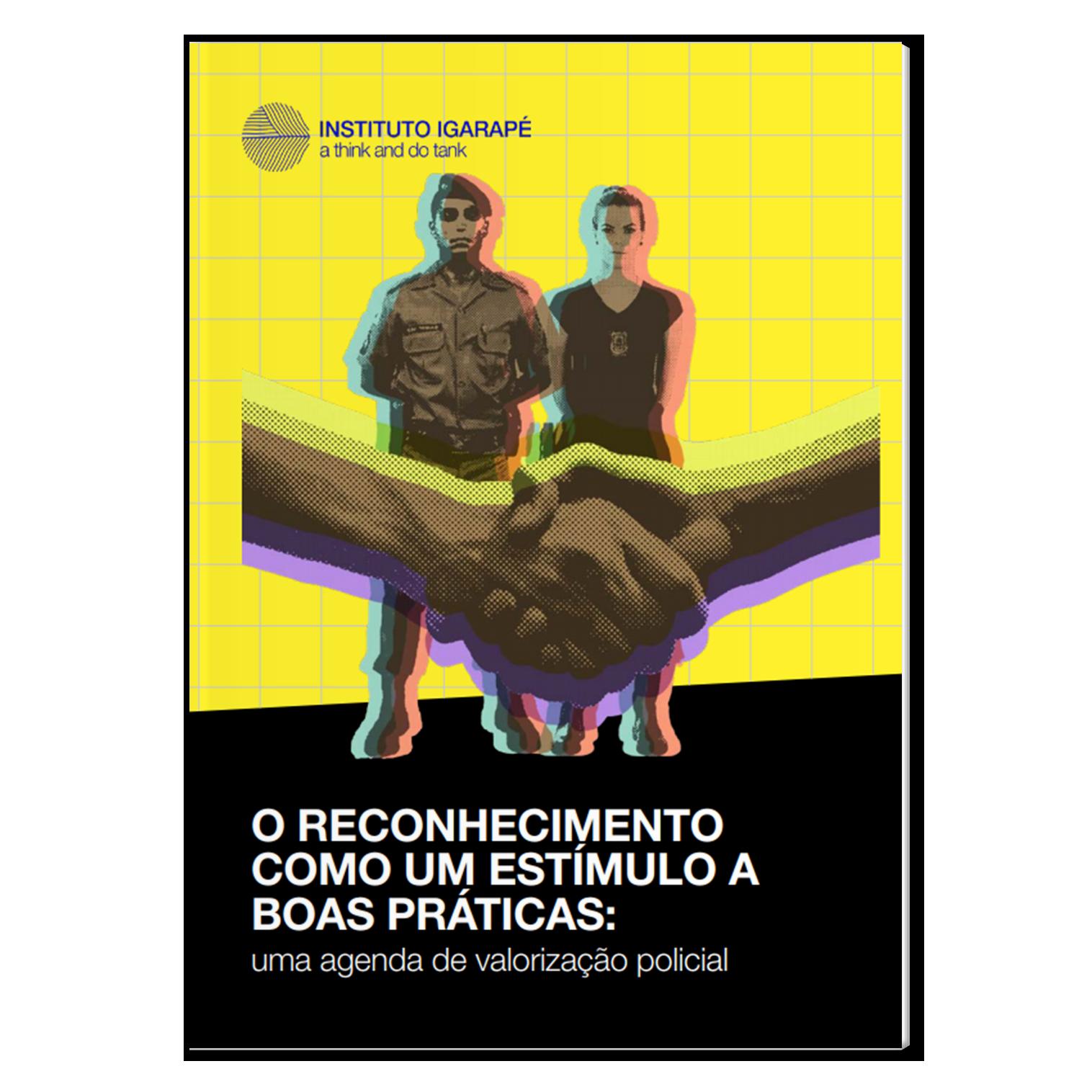Valorização policial – reconhecimento como um estímulo a boas práticas