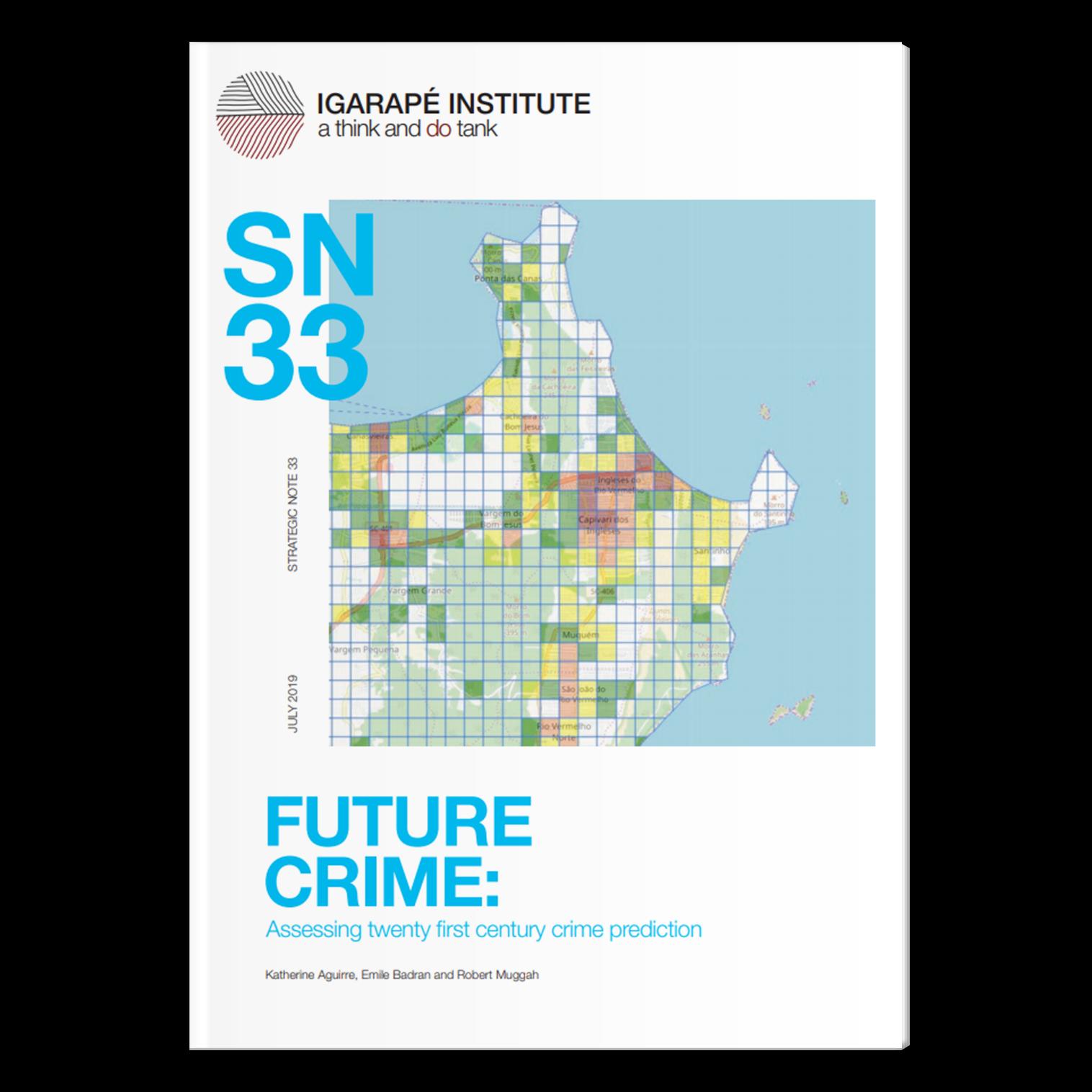 SN FUTURE CRIME: Assessing twenty first century crime prediction