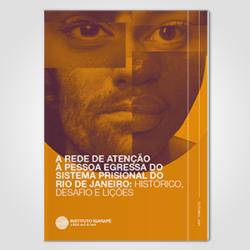 A rede de atenção à pessoa egressa do sistema prisional do Rio de Janeiro: histórico, desafio e lições